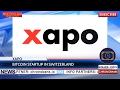 KCN: Bitcoin startup Xapo and Swiss Finance Regulator