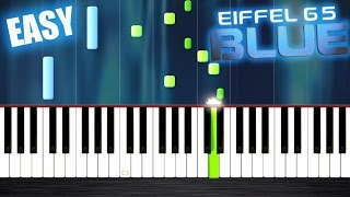 Eiffel 65 Blue EASY Piano Tutorial By PlutaX