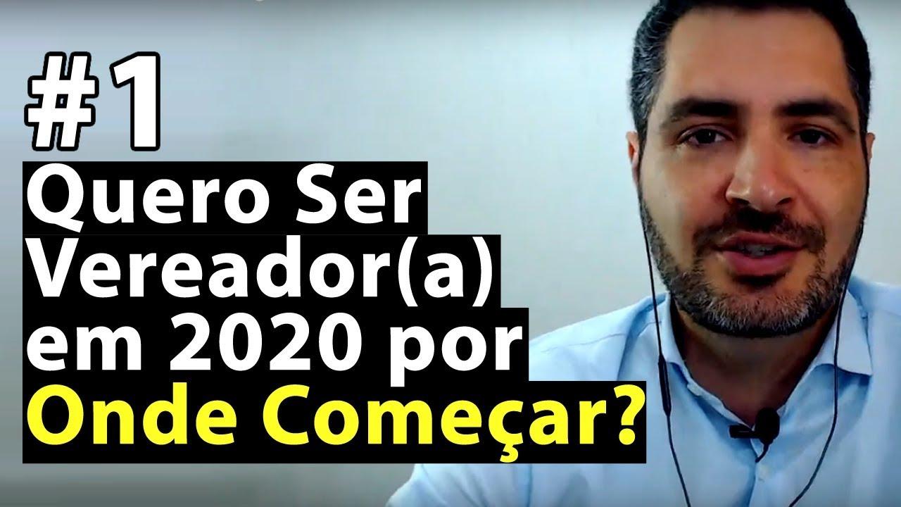 Quero Ser Vereador(a) em 2020 por Onde Começar? Parte 1 | Anderson Alves