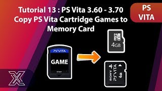 Tutorial 13 : PS Vita 3.60 - 3.70 | Copy PS Vita Cartridge Games to Memory Card