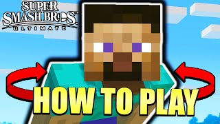 How to Play Minecraft Steve - Smash Ultimate Tutorial
