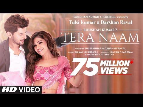 Tera Naam Video   Tulsi Kumar, Darshan Raval   Manan Bhardwaj   Navjit Buttar   Bhushan Kumar