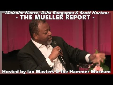 Download -The Mueller Report Revealed - // Malcolm Nance @ The Hammer Museum MSNBC