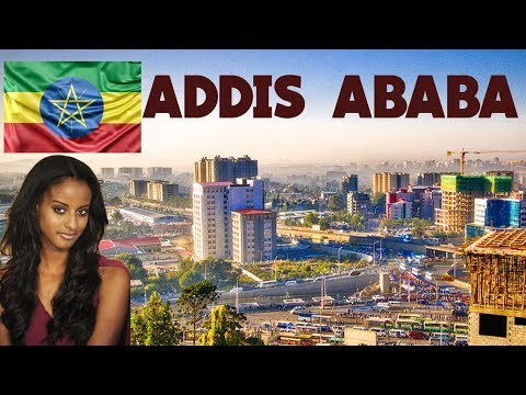 Discover Ethiopia's Addis Ababa, the Beautiful Capital City of Africa