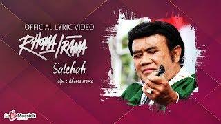 Rhoma Irama - Salehah (Official Lyric Video)