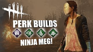 NINJA MEG! | Dead By Daylight MEG THOMAS PERK BUILDS