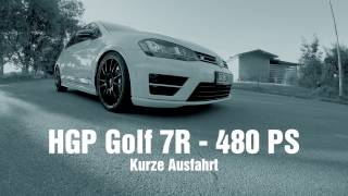 HGP Golf 7 R - 2.0 TSI - 480 PS - TestRun/ TestDrive [POV Style] - incl. Highspeed
