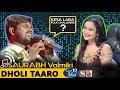 Dholi Taro Dhol Baaje - Saurabh Valmiki - Indian Idol 10 - Neha Kakkar - 2018 - OMG Top Singing