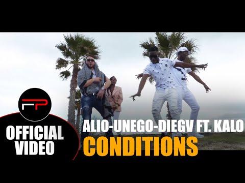 Alio, Unego, Diegv Ft. Kalo - Conditions (Clip officiel)