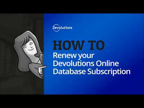 How To Renew Your Devolutions Online Database Subscription