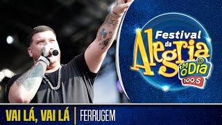 Ferrugem - Vai lá, Vai lá (Festival da Alegria 2018)