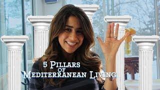 5 Pillars of Mediterranean Living | Live Like a Goddess