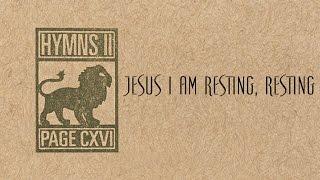 Jesus I Am Resting, Resting - Page CXVI