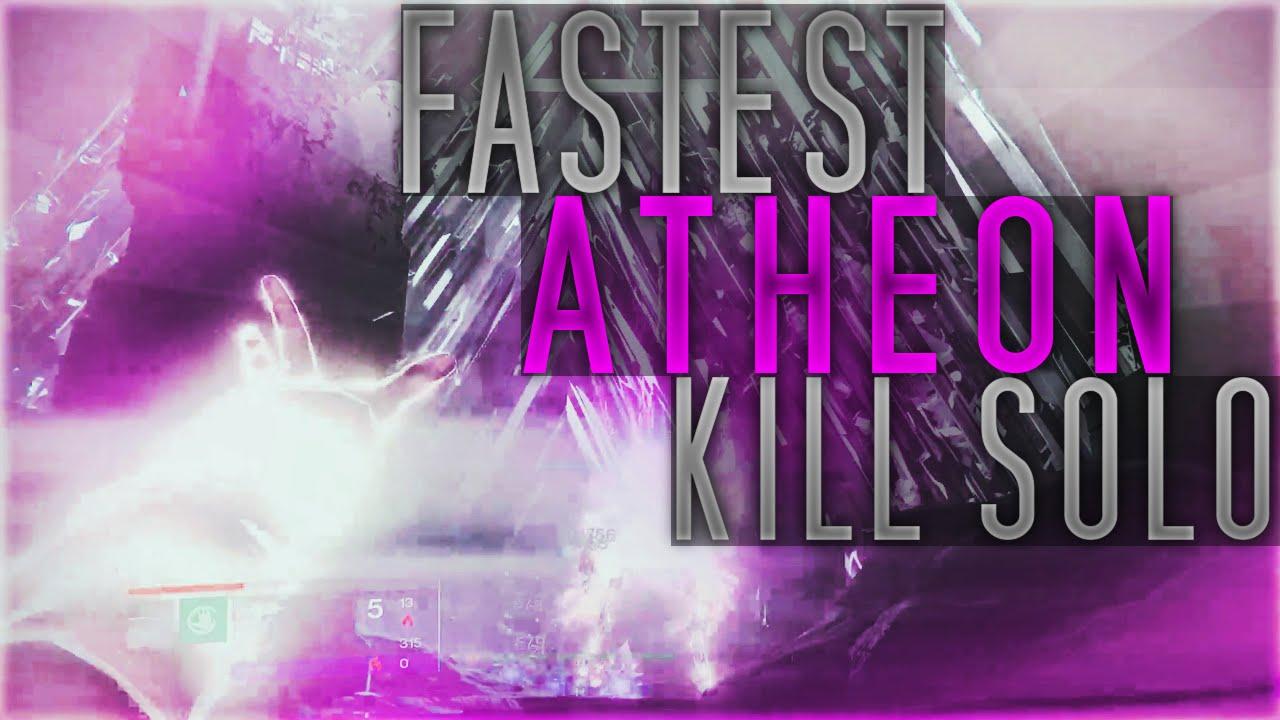 Fastest Atheon Kill Solo (Destiny) HM 4:04
