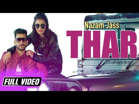 THAR || NAZAM JASS || latest full hd video song 2017 || LABEL YDW PRODUCTION