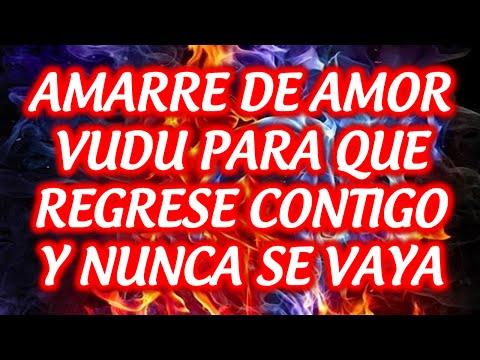 AMARRE DE AMOR VUDU PARA QUE REGRESE CONTIGO Y NUNCA SE VAYA