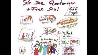 SIR JOE QUARTERMAN - I GOT SO MUCH TROUBLE IN MY MIND