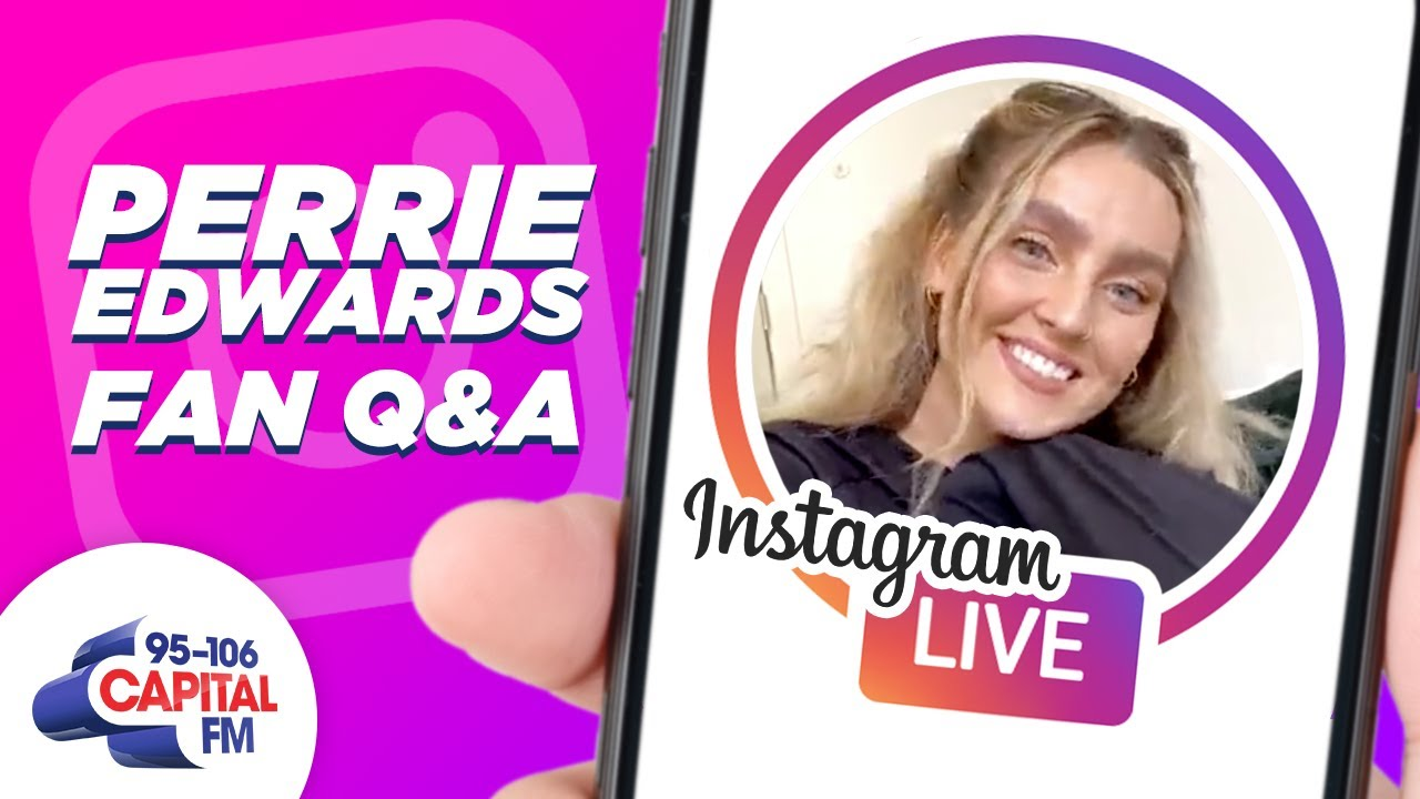 Perrie Edwards' Full Instagram Fan Q&A | Quarantine & Answer | Capital