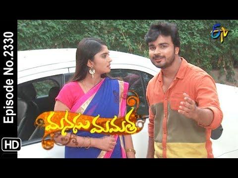 Manasu Mamata | 10th July 2018 | Full Episode No 2330 | ETV Telugu