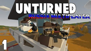 Unturned | Russia Survival W/ Friends | EP 1 (NEW SERIES)