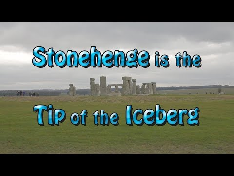 Stonehenge is the Tip of the Iceberg
