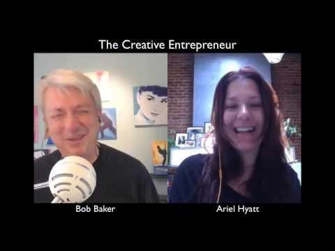 Ariel Hyatt, Cyber PR for Musicians & Thought Leaders - Creative Entrepreneur #008