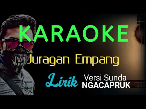 karaoke---juragan-empang---lirik-versi-sunda-ngacapruk