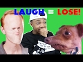 YOU LAUGH, YOU LOSE! (IMPOSSIBLE)