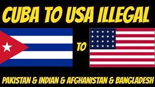 cuba to usa illegal [india pakistan bangladesh afghanistan]PARTS 2 USA KI DONKEY 2018 in URDU&HINDI.