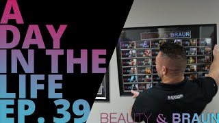 A Day in the Life Episode 39 Beauty & Braun