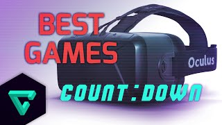 TG10: Top 10 Games To Play For Oculus Rift