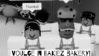 I met the owner of Bakiez Bakery (Voulge) || Roblox - Bakiez Bakery.