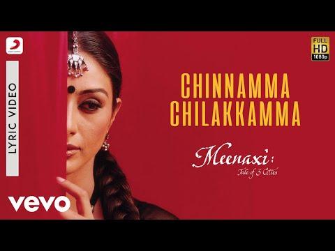 A. R. Rahman - Chinnamma Chilakkamma Lyric   Meenaxi