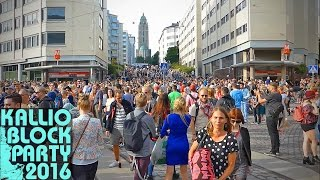 Kallio Block Party 2016: Helsinki Finland