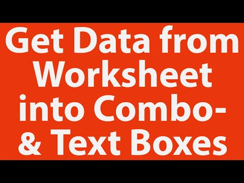 How To Get Data From Worksheet Into User Form Combox And Text Boxes With VBA