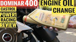 DOMINAR 400 ENGINE OIL CHANGE | CASTROL POWER 1 RACING 10W50 | BEST ENGINE OIL FOR BAJAJ DOMINAR 400