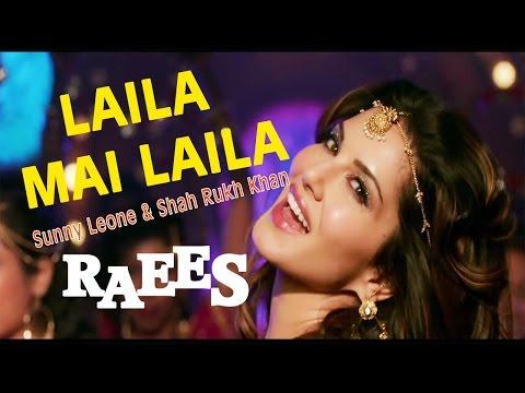 Laila Mai Laila  - Sunny Leone & Shah Rukh...