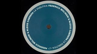 Federico Molinari & Alexis Cabrera – La Vueltica