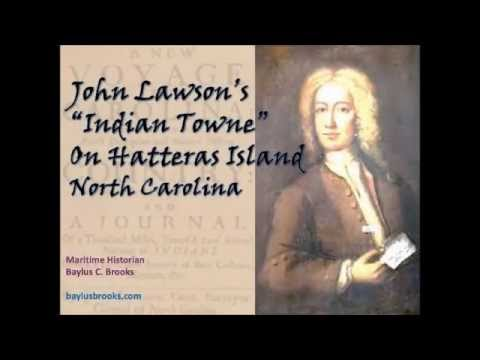 John Lawson's Indian Town On Hatteras Island, North Carolina