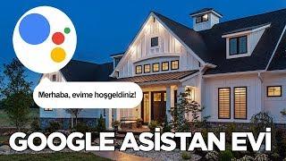 OK Google! Google Asistan Evi'ni geziyoruz | vLog