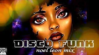 Classic 70's & 80's Disco Funk Mix #95 - Dj Noel Leon