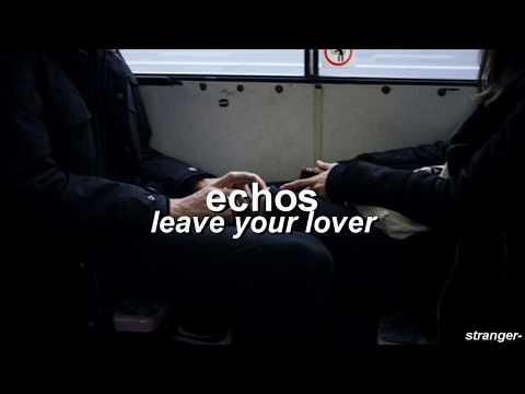 echos - leave your lover - sub. español