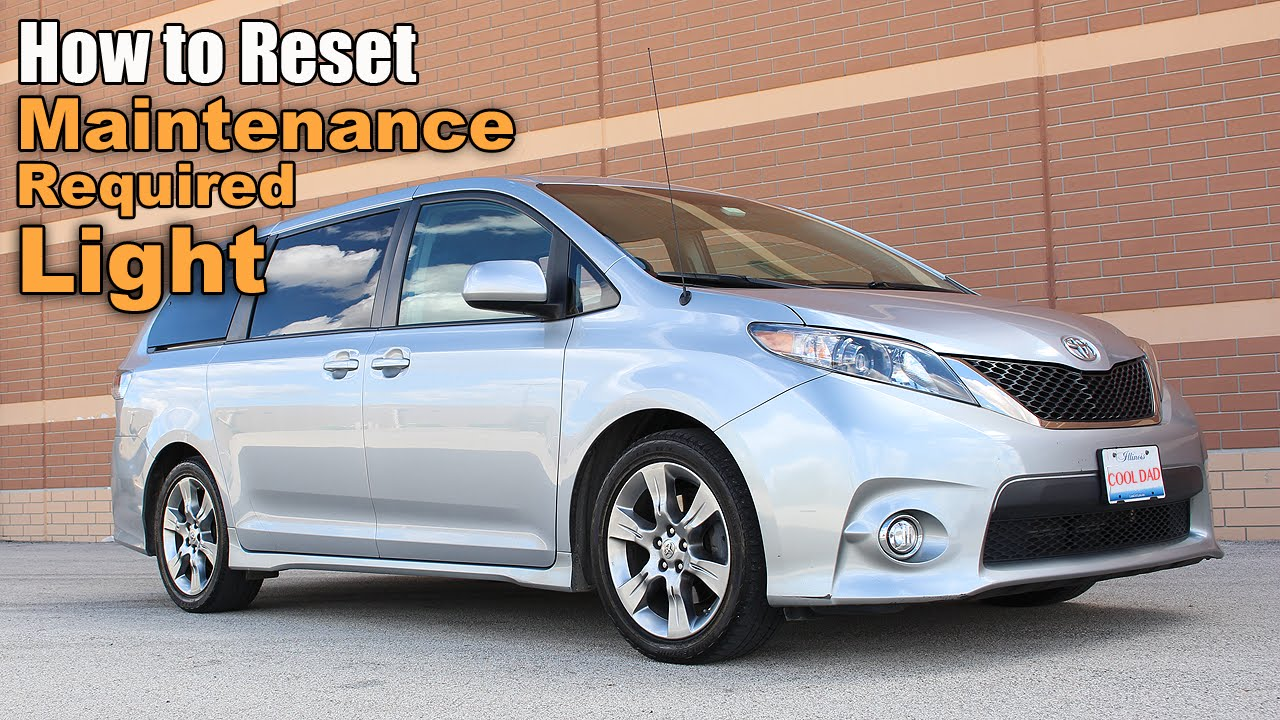 How to reset the maintenance light on a toyota sienna reset oil change light on a toyota sienna