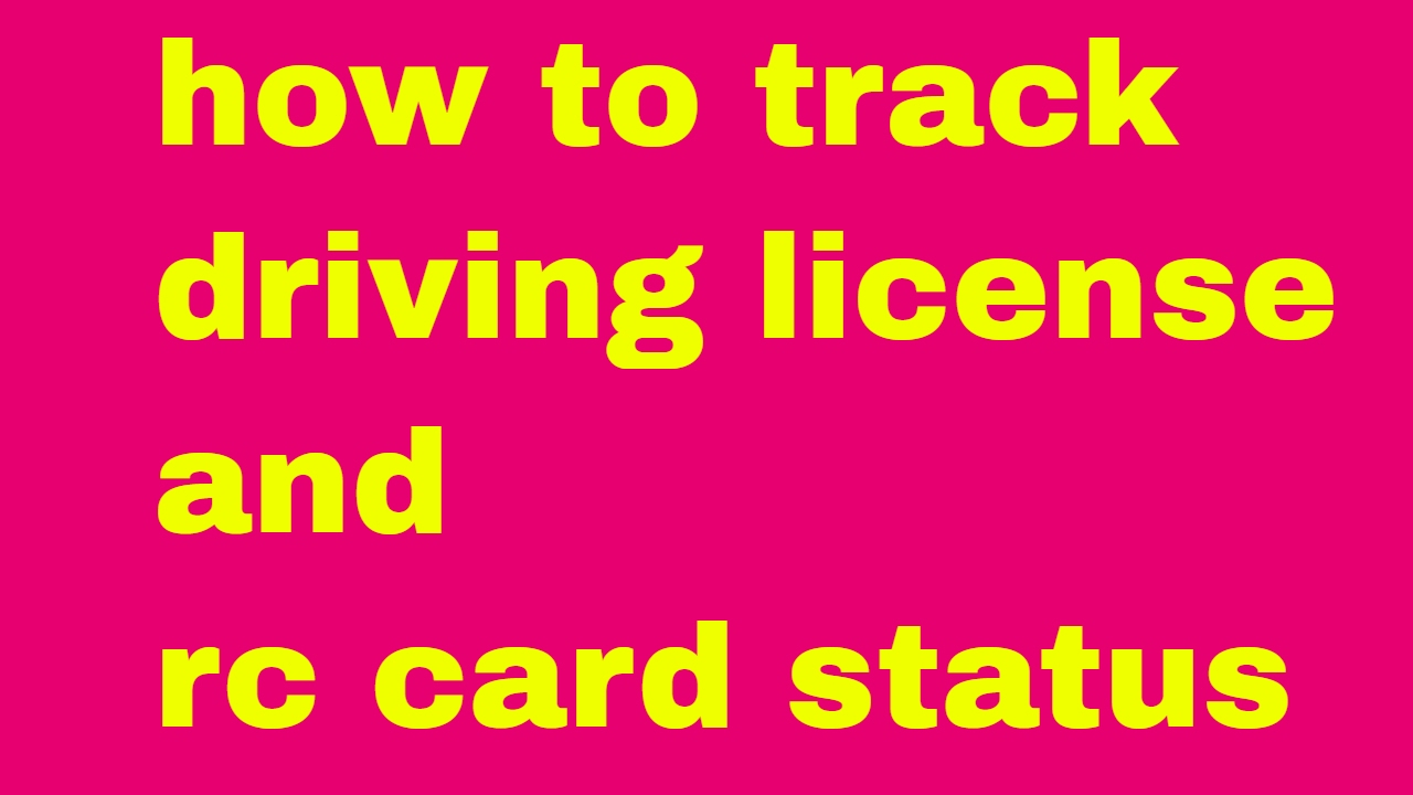 How to track driving license delivery status and rc card delivery status
