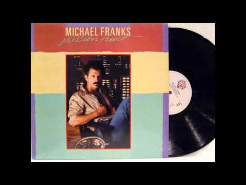 When Sly Calls (Don't touch that phone) - Michael Franks ►HQ◄