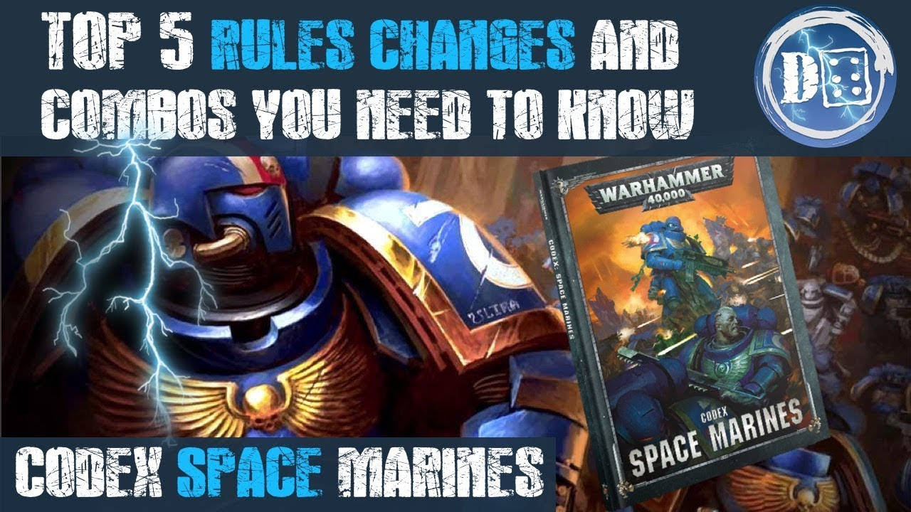Top 5 crazy combos and rules changes  New codex space marines