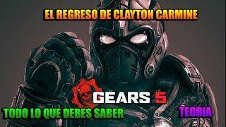 GEARS 5 l EL REGRESO DE CLAYTON CARMINE TEORIA