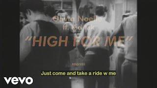 Baixar Olivia Noelle - High for Me (Lyric Video) ft. Kid Ink