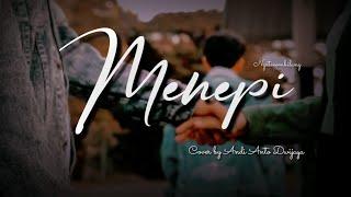 Download Menepi  cover by Andi Anto Dwijaya