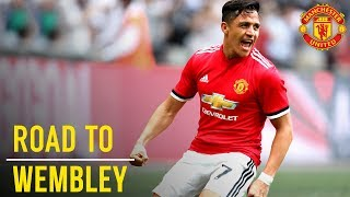 Manchester United's Road to Wembley! #EmiratesFACup | FA Cup Final 2018